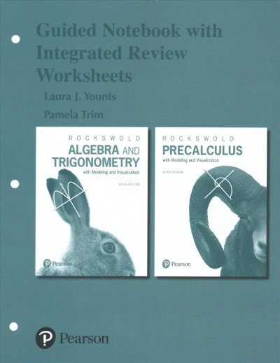 Precalculus With Modeling and Visualization / Algebra and Trigonometroy with Modeling and