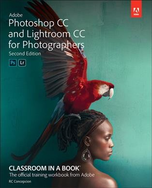 Adobe Photoshop CC and Lightroom CC for photographers /