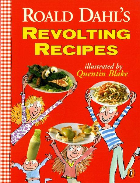 Roald Dahl``s Revolting Recipes