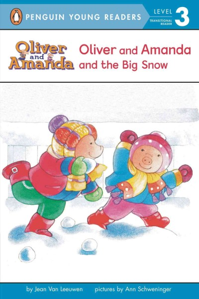 Oliver & Amanda and the Big Snow
