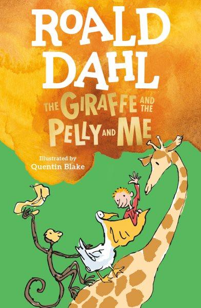 The Giraffe and the Pelly and Me 長頸鹿、小鵜兒和我