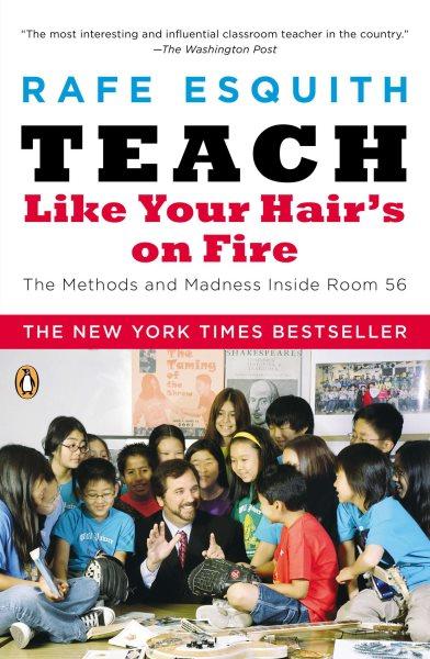 Teach Like Your Hair's On Fire第56號教室的奇蹟