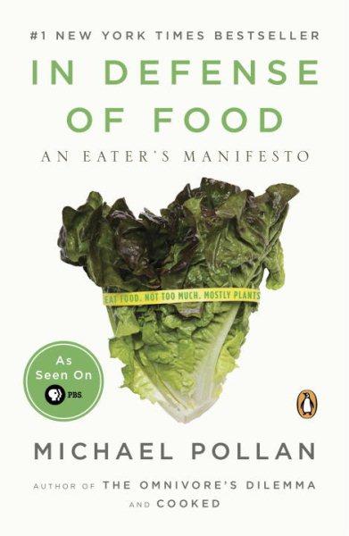 In Defense of Food 食物無罪-揭穿營養學神話,找回吃的樂趣