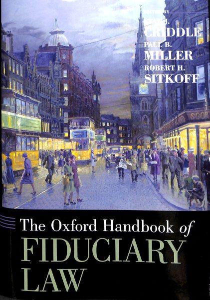 The Oxford Handbook of Fiduciary Law
