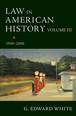 Law in American History 1930-2000