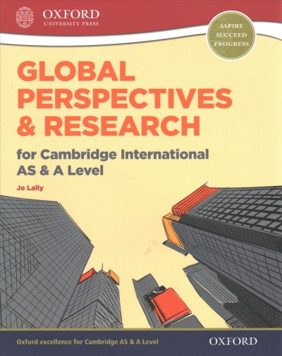 Global Perspectives and Research for Cambridge International As and a Level Exam Success G
