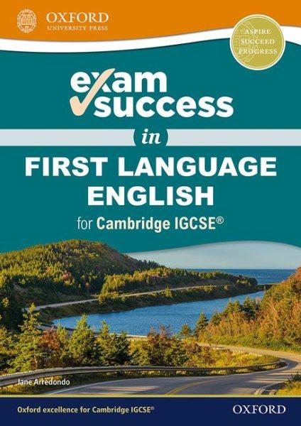 Exam Success in First Language English for Cambridge Igcse
