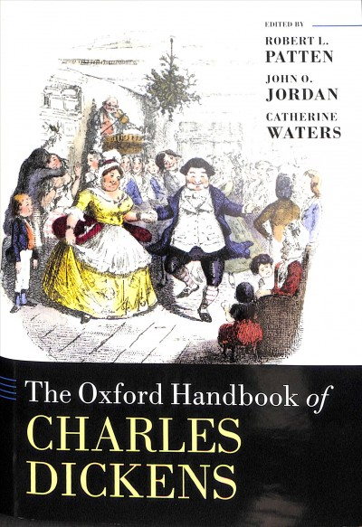 The Oxford Handbook of Charles Dickens