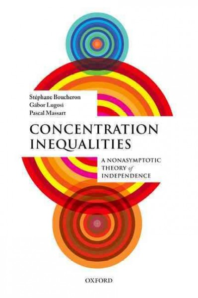 Concentration Inequalities:A Nonasymptotic Theory of Independence