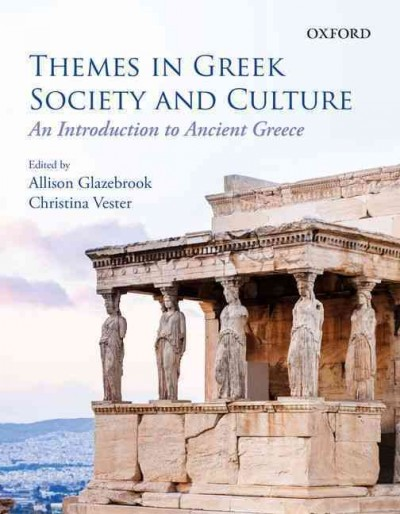 Themes in Greek Society and Culture
