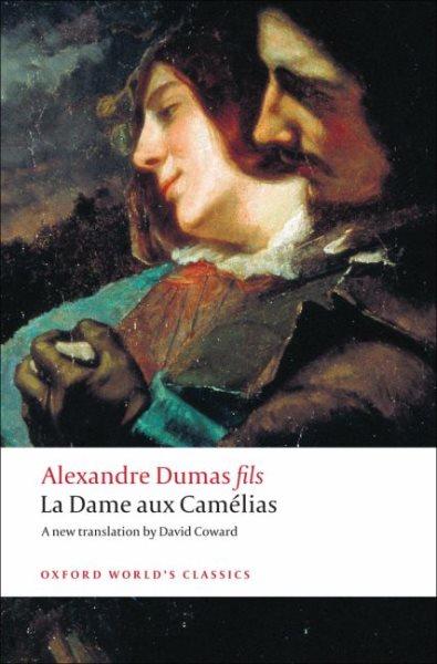La Dame Aux Camelias/ The Lady of the Camellias