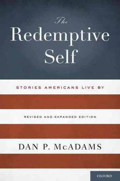 The redemptive self : stories Americans live by
