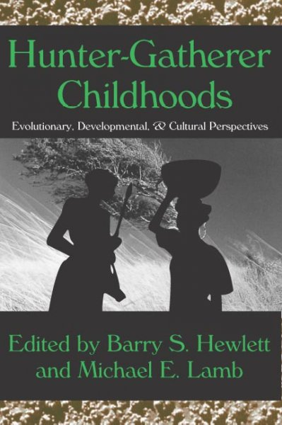 Hunter-Gatherer Childhoods