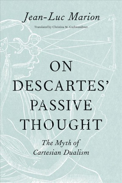 On Descartes' Passive Thought