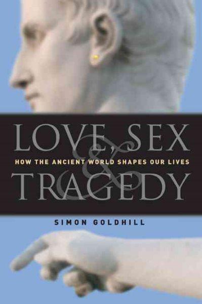 Love, Sex & Tragedy