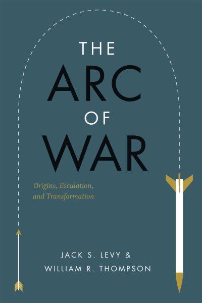 The Arc of War