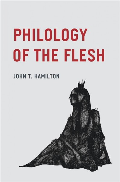 Philology of the Flesh