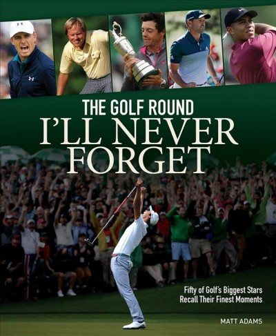 The Golf Round I'll Never Forget