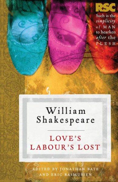 Love`s Labours Lost 愛的徒勞