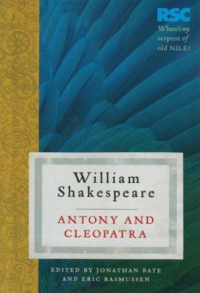 Antony and Cleopatra 安東尼與克利歐佩特