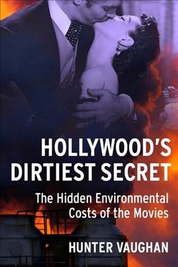 Hollywood's Dirtiest Secret
