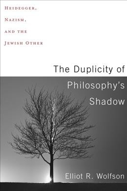 The Duplicity of Philosophy's Shadow