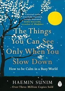 The Things You Can See Only When You Slow Down停下來,才能看見