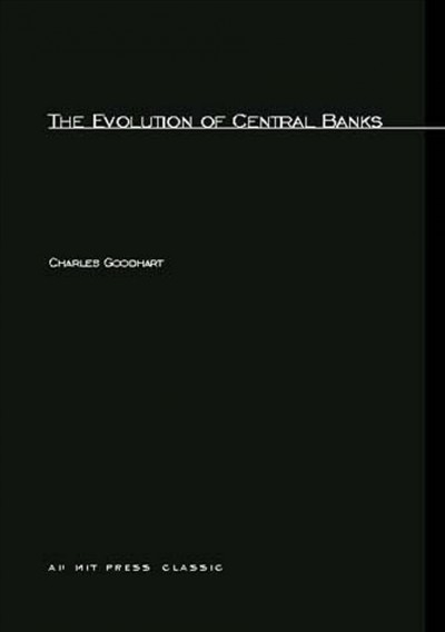 The Evolution of Central Banks