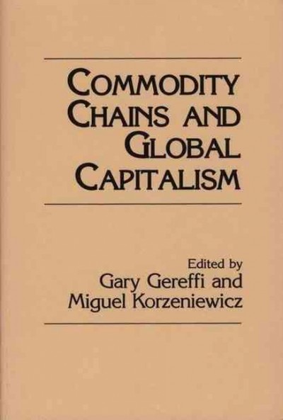 Commodity Chains and Global Capitalism