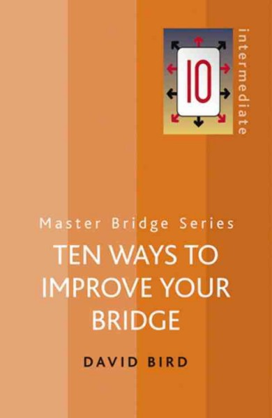 Ten Ways to Improve Your Bridge