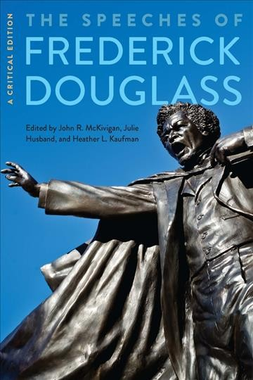 The Speeches of Frederick Douglass