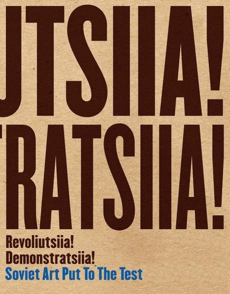 Revoliutsiia! Demonstratsiia!