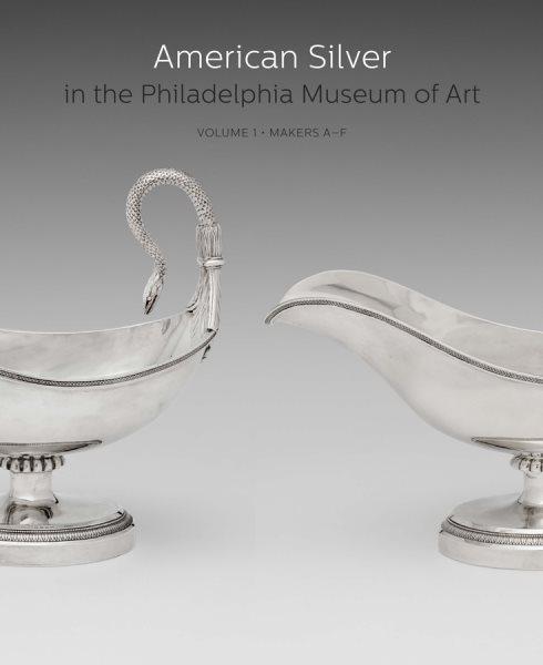 American Silver in the Philadelphia Museum of Art