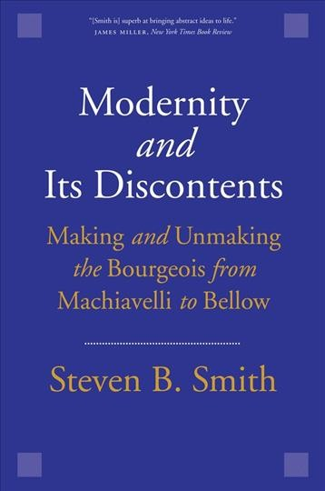 Modernity and Its Discontents