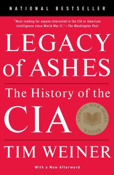 Legacy Of Ashes CIA-罪與罰的六十年