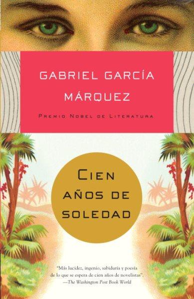 Cien anos de soledad(Spanish Edition)
