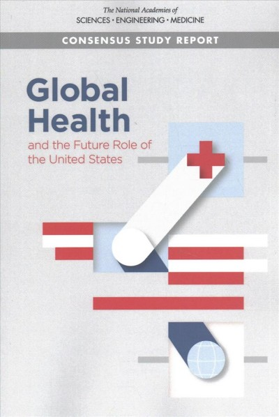 Global Health and the Future of the United States