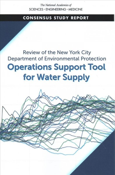 Review of the New York City Department of Environmental Protection Operations Support Tool