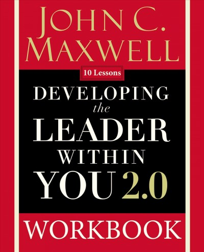 Developing the Leader Within You 2.0