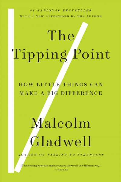 The Tipping Point: How Little Things Can Make a Big Difference 引爆趨勢