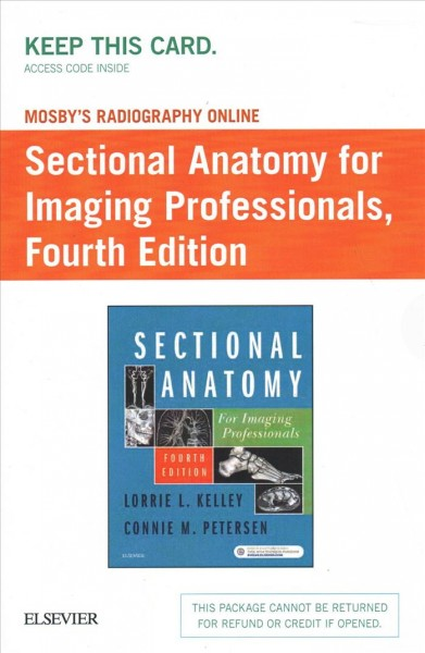 Mosby's Radiography Online for Sectional Anatomy for Imaging Professionals
