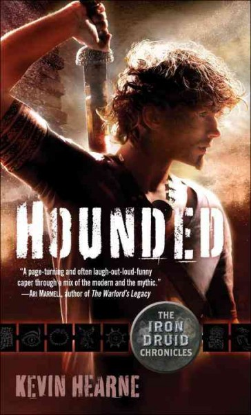 The Iron Druid Chronicles 1:Hounded 鋼鐵德魯伊1:追獵