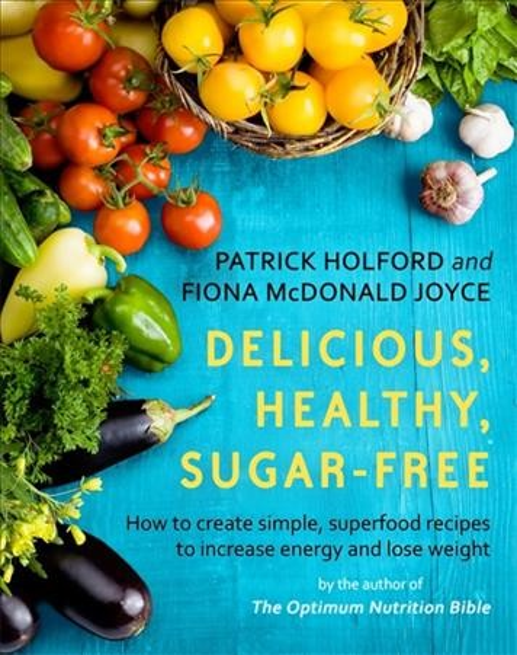 Delicious, Healthy, Sugar-free