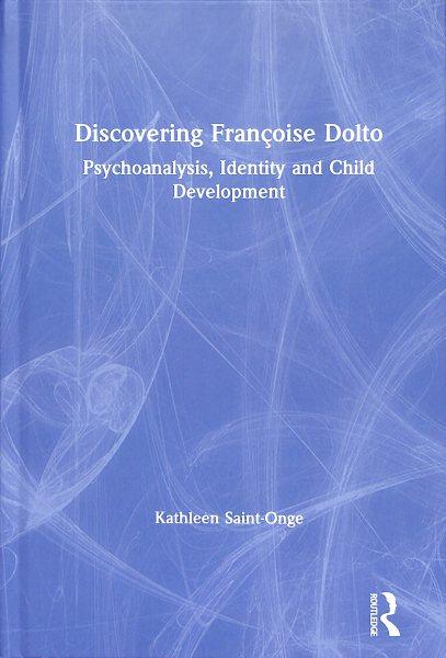 Discovering Fran蔞ise Dolto
