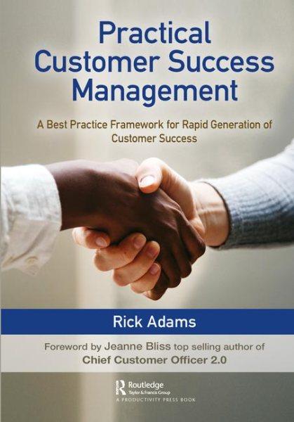 Practical Customer Success Management
