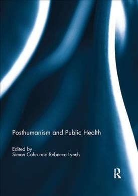 Posthumanism and Public Health