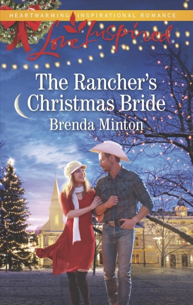 The Rancher's Christmas Bride