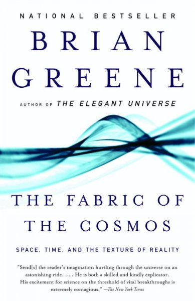 TheFabric of the Cosmos: Space, Time, and the Texture of Reality