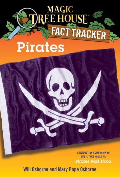 Magic Tree House Fact Tracker #4:Pirates