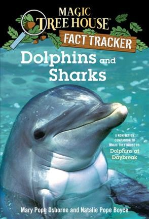 Magic Tree House Fact Tracker #9:Dolphins and Sharks